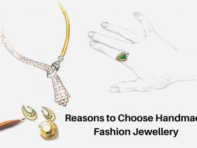 Reasons to Choose Handmade Fashion Jewellery