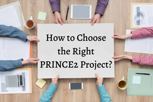 Choose Right PRINCE2 Project