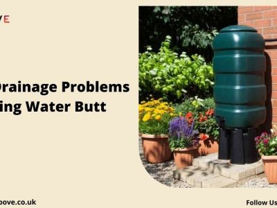 Stop Drainage Problems In a Garden Using Water Butt